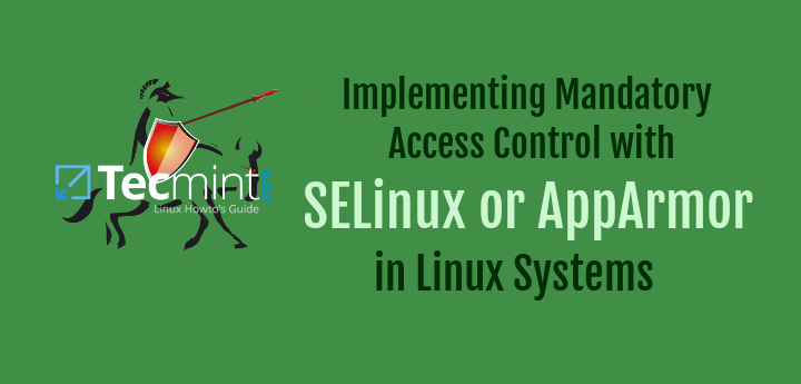 SELinux and AppArmor Security Hardening Linux