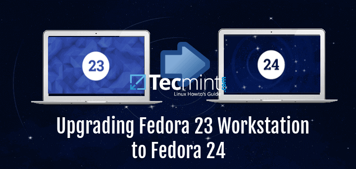 Upgrade Fedora 23 Workstation to Fedora 24