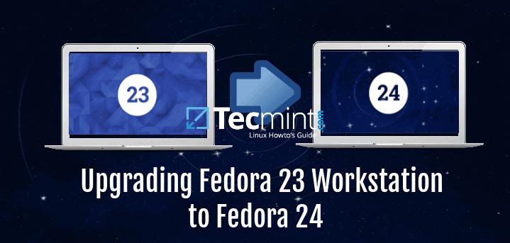 Upgrade Fedora 23 Workstation to Fedora 24
