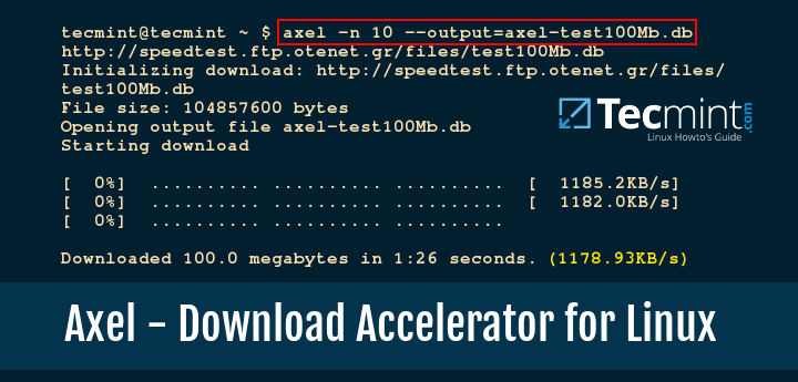 Axel - Linux Commandline Download Accelerator
