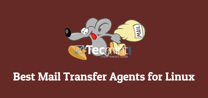 6 Best Mail Transfer Agents (MTA's) for Linux