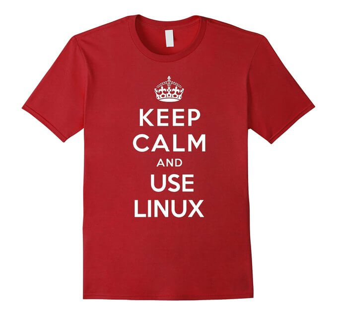 Keep Calm and Use Linux T-Shirt