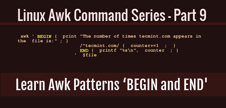 Learn Awk Patterns BEGIN and END