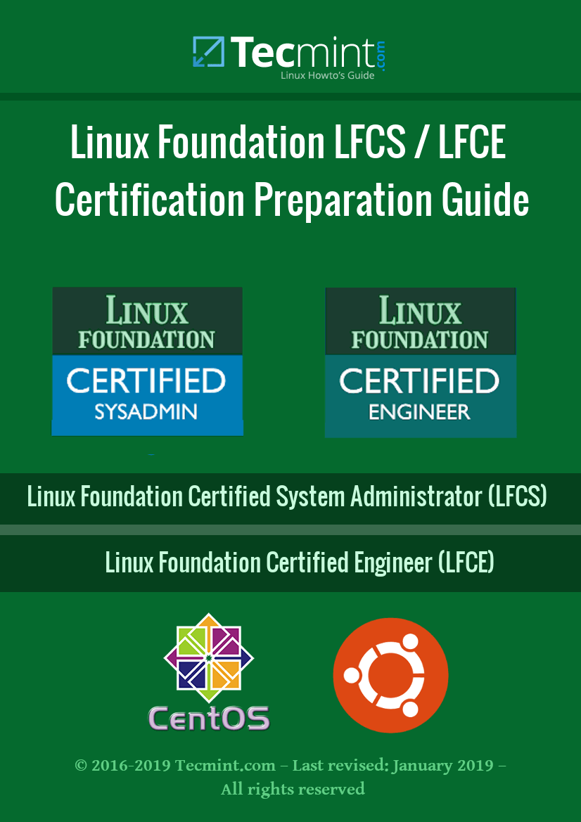 Linux Foundation's LFCS and LFCE Certification Preparation Guide