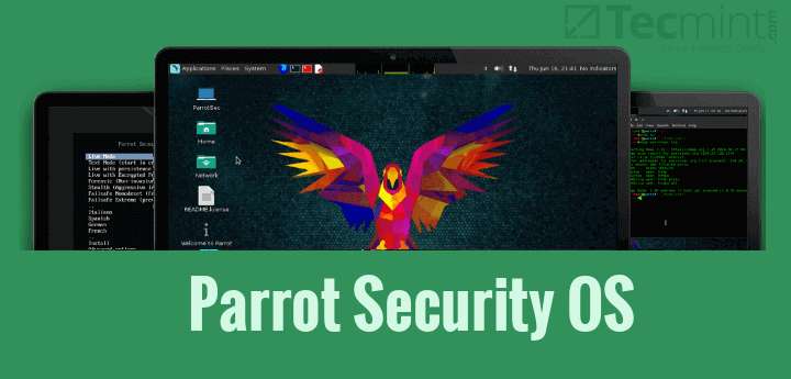 Parrot Security Os A Debian Based Distro For Penetration