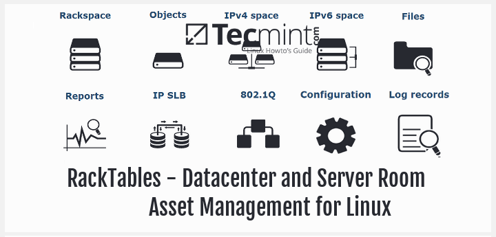 RackTables - A Datacenter and Server Room Asset Management for Linux