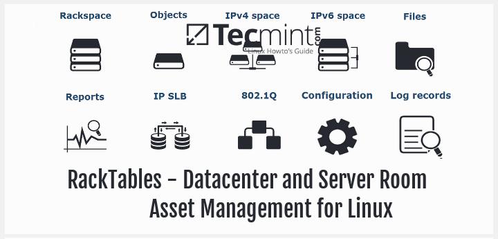 RackTables - A Datacenter and Server Room Asset Management for Linux