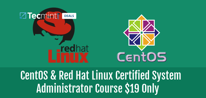 CentOS & Red Hat Linux Certified System Administrator Course