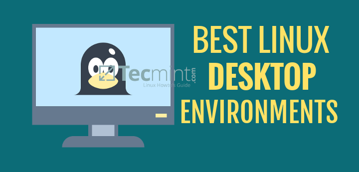 Best Linux Desktop Environments