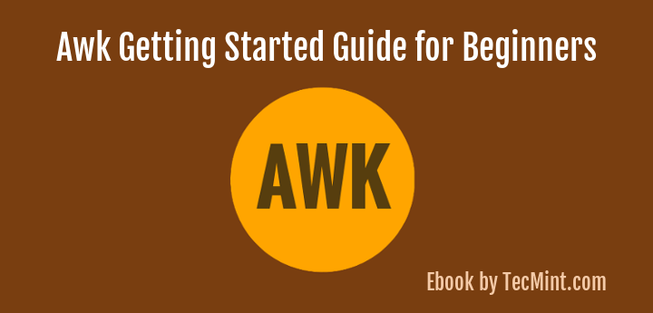 Learn Awk Programming in Linux
