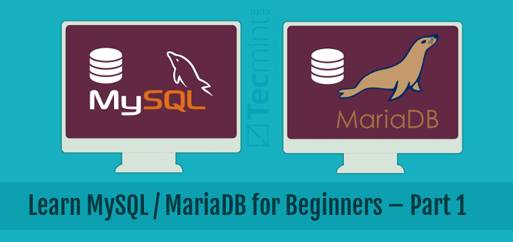 Learn MySQL / MariaDB for Beginners – Part 1