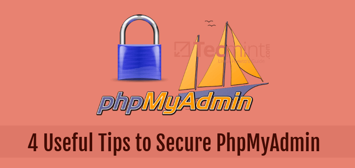 Useful Tips to Secure PhpMyAdmin Login