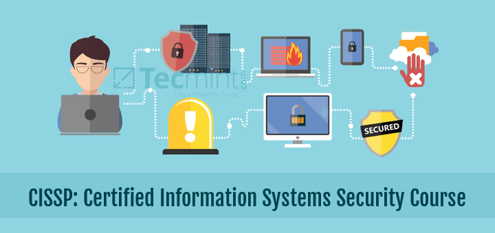 CISSP: Certified Information Systems Security Course