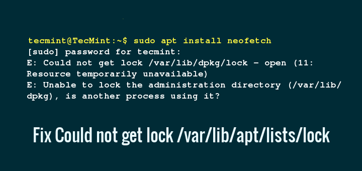 Fix Could not get lock /var/lib/apt/lists/lock Ubuntu