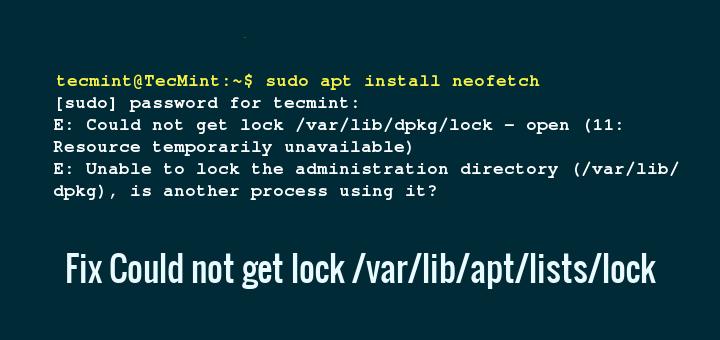 Fix Could not get lock /var/lib/apt/lists/lock Ubuntu