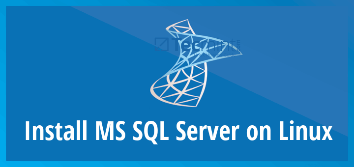 Install MS SQL Server on Linux