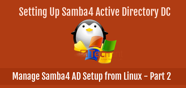 Manage Samba4 AD Infrastructure from Linux Command Line