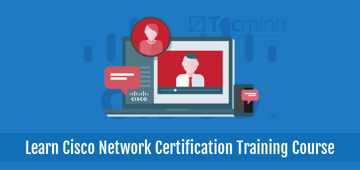 Cisco Network Certification Training Course