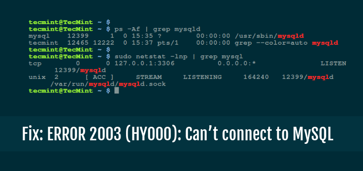 Fix: ERROR 2003 (HY000): Can't connect to MySQL server on '127 0 0 1