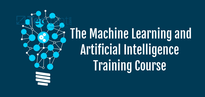 Machine Learning and Artificial Intelligence Course