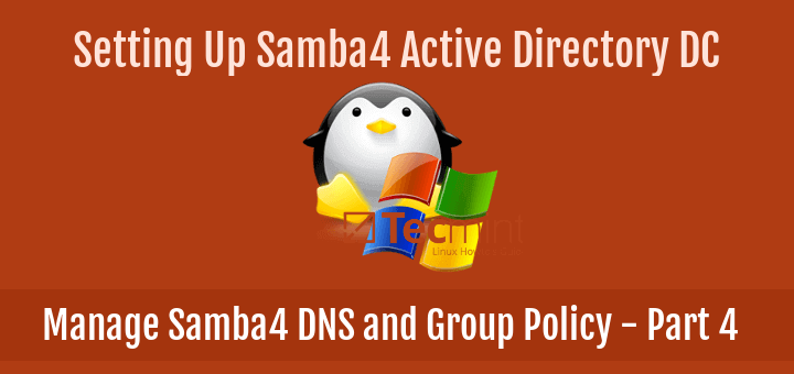 Manage Samba4 AD DNS and Group Policy from Windows