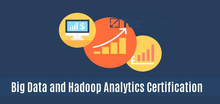 Big Data and Hadoop Analytics Certification