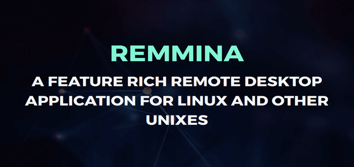 Remmina Remote Desktop and SSH Client for Linux