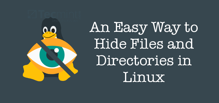 Hide Files and Directories in Linux