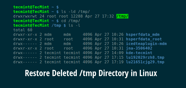 Restore Accidentally /tmp Directory in Linux