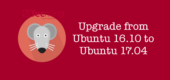 Upgrade Ubuntu 16.10 to Ubuntu 17.04