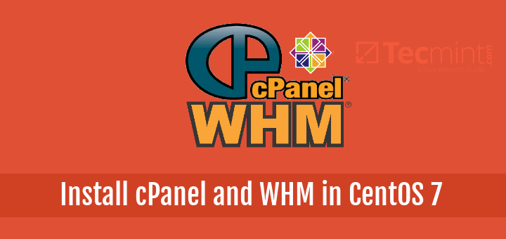 Install cPanel and WHM in CentOS 7