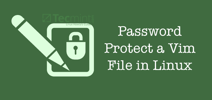 Password Protect Vim File in Linux