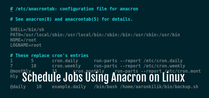 Schedule Jobs Using Anacron on Linux