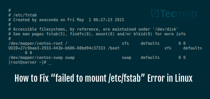 "Fix ""failed to mount /etc/fstab"" Error in Linux"