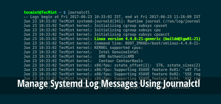 Manage Systemd Logs Using Journalctl