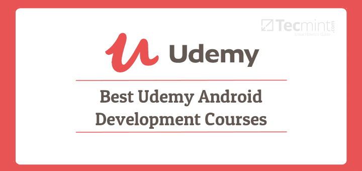 Best Udemy Android Development Courses