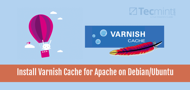 Install Varnish Cache for Apache on Ubuntu