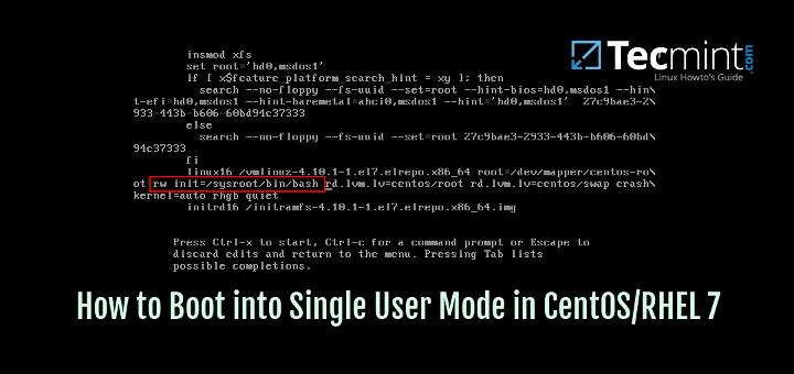 How to Boot into Single User Mode in CentOS/RHEL 7