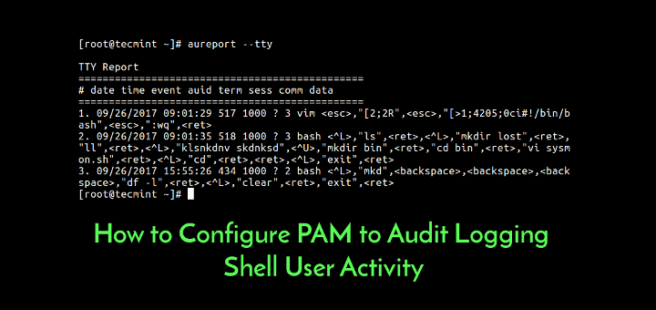 How to Configure PAM to Audit Logging Shell User Activity