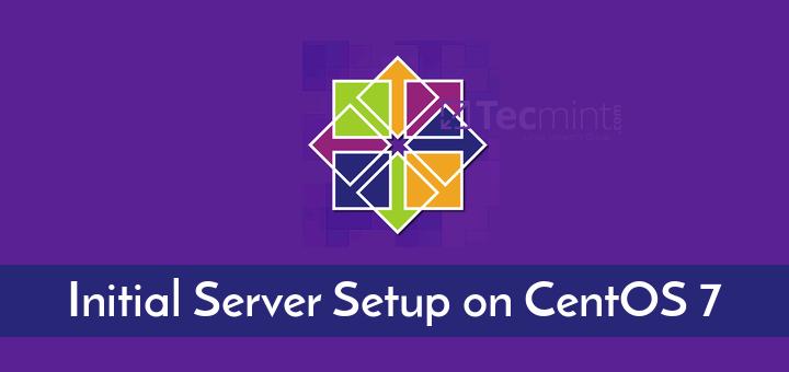 Initial Server Setup on CentOS 7