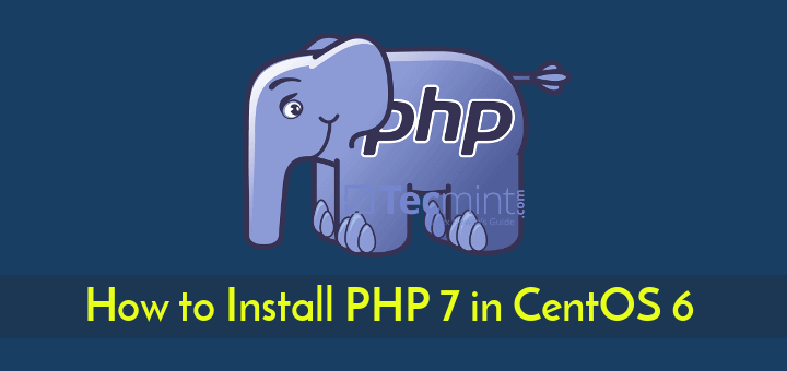 Install PHP 7 in CentOS 6