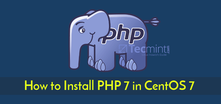 How to Install PHP 7 3 in CentOS 7