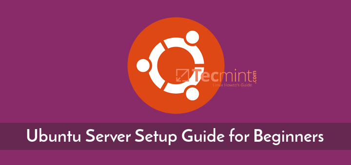 Ubuntu Server Setup Guide