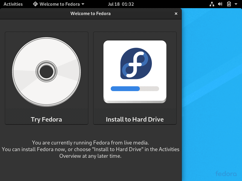 Choose Install Fedora to Hard Drive