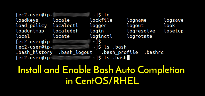 Enable Bash Auto Completion in CentOS