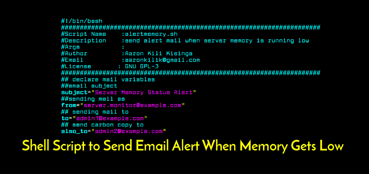 A Shell Script to Send Email Alert When Memory Gets Low