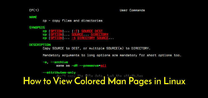 Display Color Man Pages in Linux
