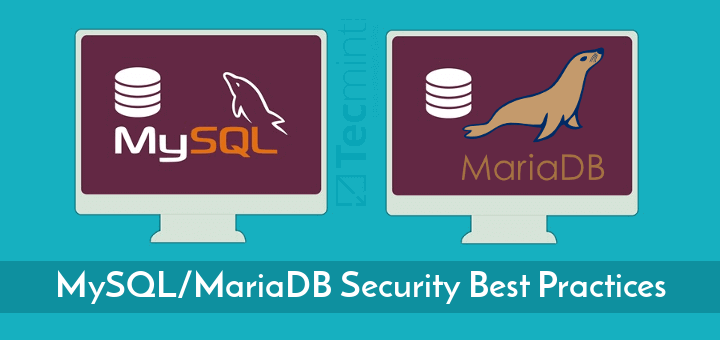 MySQL/MariaDB Security Best Practices