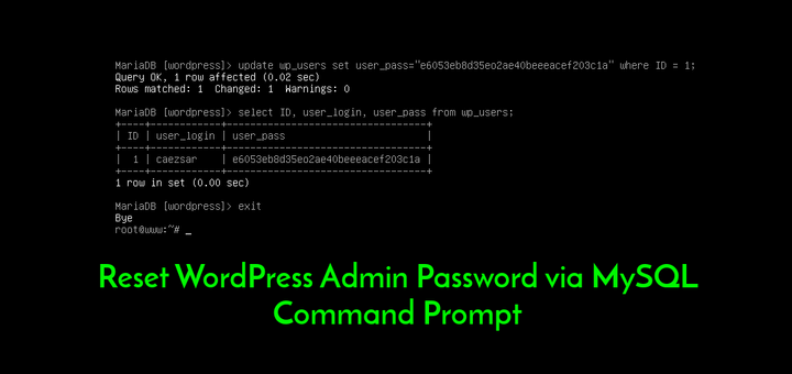 How to Reset WordPress Admin Password via MySQL Command Prompt