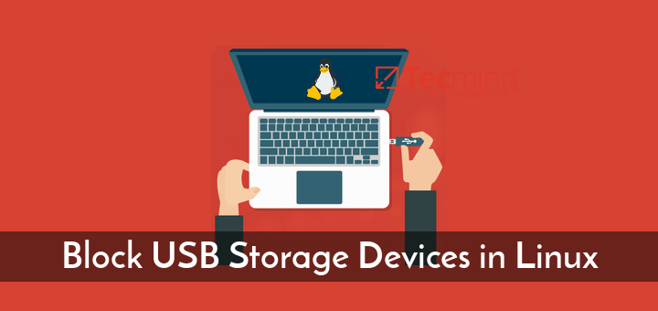 Block USB Storage Devices in Linux